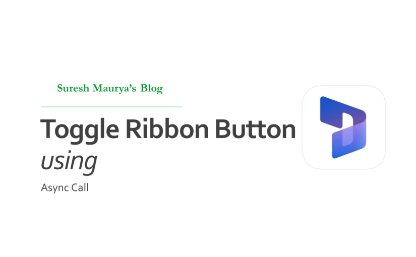 Simplified Show/Hide Ribbon Button in Dynamics 365 based on Asynchronous Operation Result using TypeScriptES6