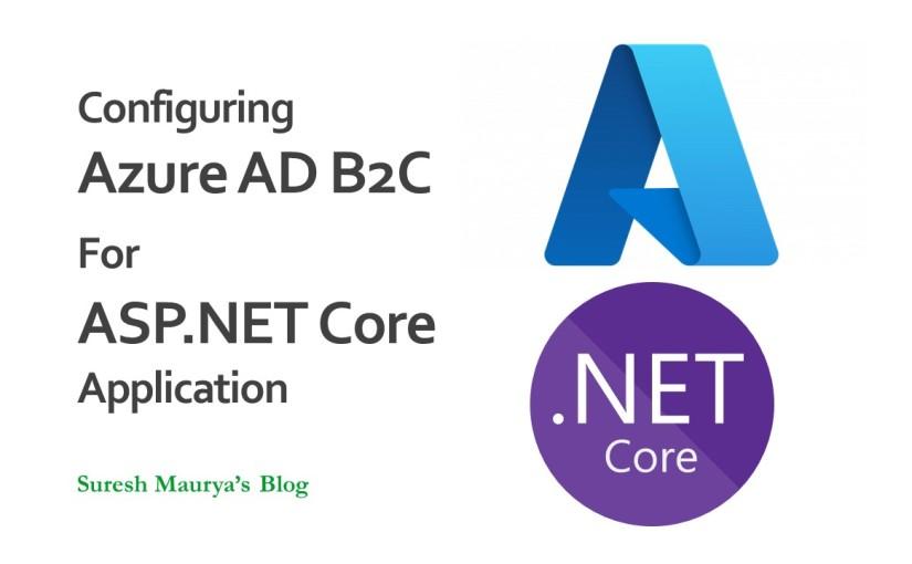 Authenticating to ASP.NET Core Web Application Using Azure ADB2C