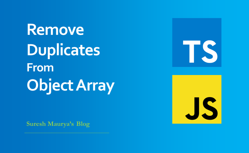 TypeScript / JavaScript: Remove Duplicates from Object Array using filter and findIndexmethod
